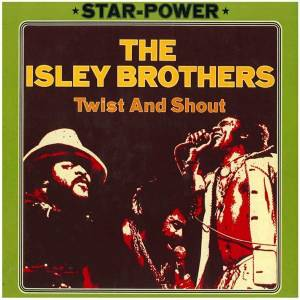 Cover - Isley Brothers, The: Twist And Shout