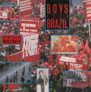 Boys From Brazil: We Don't Need No World War III - Cover