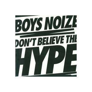 Cover - Boys Noize: Don't Believe The Hype