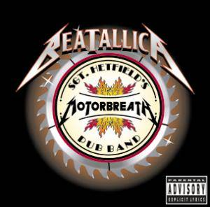 Beatallica: Sgt. Hetfield's Motorbreath Pub Band - Cover