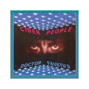 Cover - Cyber People: Doctor Faustu's