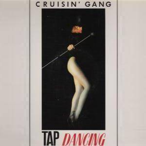 Cover - Cruisin' Gang: Tap Dancing