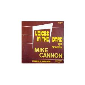 Mike Cannon: Voices In The Dark - Cover