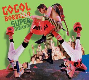 Cover - Gogol Bordello: Super Taranta!