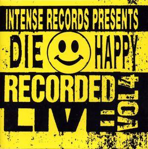 Cover - Die Happy: Recorded Live