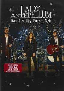 Cover - Lady Antebellum: Live: On This Winter's Night