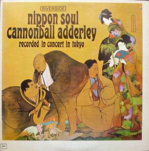Cover - Cannonball Adderley: Nippon Soul
