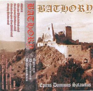 Bathory: Epicus Dominius Satanikus (Tape) - Bild 1