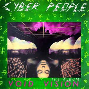Cover - Cyber People: Void Vision The Album