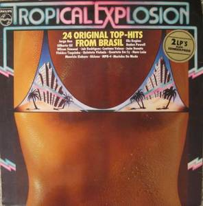 Tropical Explosion- 24 Original Top- Hits From Brasil - Cover