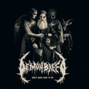 Demonbreed: Where Gods Come To Die - Cover