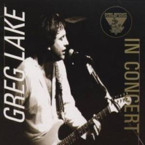 Cover - Greg Lake: King Biscuit Flower Hour Presents Greg Lake In Concert [& Gary Moore]