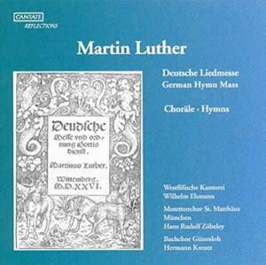 Martin Luther: Deutsche Liedmesse • Choräle - Cover