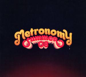 Cover - Metronomy: Summer 08