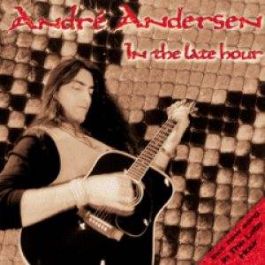Cover - André Andersen: In The Late Hour