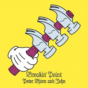 Cover - Peter Bjorn And John: Breakin' Point