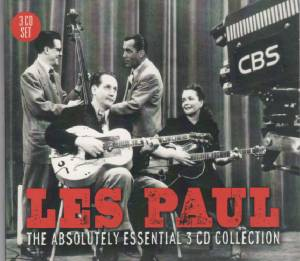 Cover - Les Paul: Absolutely Essential 3 CD Collection, The