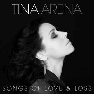 Cover - Tina Arena: Songs Of Love & Loss