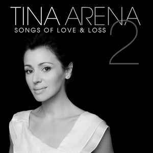 Cover - Tina Arena: Songs Of Love & Loss. 2