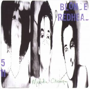 Cover - Blonde Redhead: Mélodie Citronique