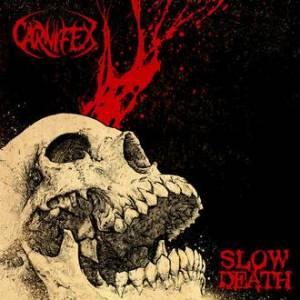 Carnifex: Slow Death - Cover