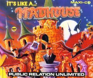Public Relation Unlimited: It's Like A Madhouse - Cover