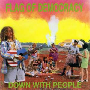 Cover - Flag Of Democracy: Down With People