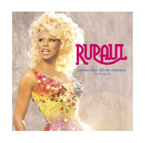 Cover - RuPaul: Looking Good, Feeling Gorgeous - The Rumixes