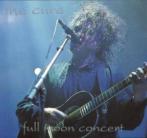 The Cure: Full Moon Concert - Cover