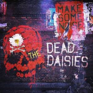 Cover - Dead Daisies, The: Make Some Noise