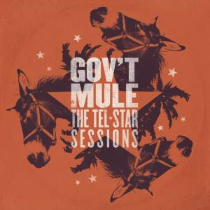 Gov't Mule: Tel-Star Sessions, The - Cover