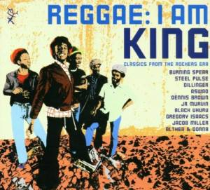 Reggae: I Am King (Classics From The Rockers Era) - Cover