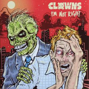 Cover - Clowns: I'm Not Right