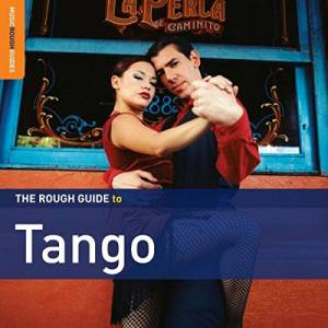 Cover - La Camorra: Rough Guide To Tango, The