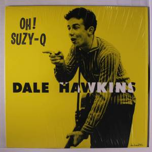 Cover - Dale Hawkins: Oh! Suzy-Q