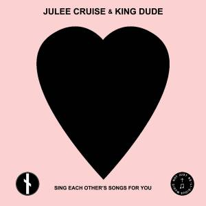 Cover - Julee Cruise: Sing Each Other's Songs For You