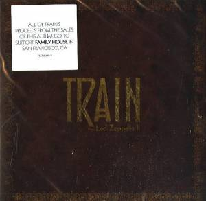 Cover - Train: Does Led Zeppelin II