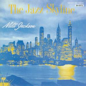 Cover - Milt Jackson: Jazz Skyline, The
