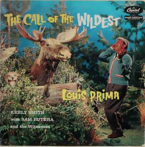 Cover - Louis Prima: Call Of The Wildest, The
