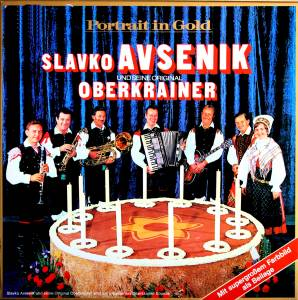 Cover - Slavko Avsenik & Seine Original Oberkrainer: Portrait In Gold