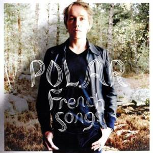 Cover - Polar: French Songs