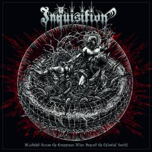 Cover - Inquisition: Bloodshed Across The Empyrean Altar Beyond The Celestial Zenith