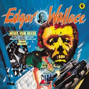 Cover - Edgar Wallace: (06) Neues Vom Hexer