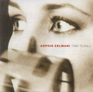 Cover - Sophie Zelmani: Time To Kill