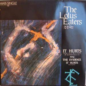 Cover - Lotus Eaters, The: It Hurts