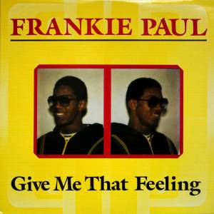 Cover - Frankie Paul: Give Me That Feeling