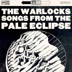 Cover - Warlocks, The: Songs From The Pale Eclipse