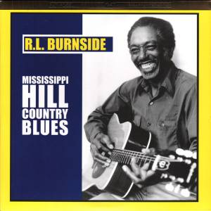 R. L. Burnside: Mississippi Hill Country Blues - Cover