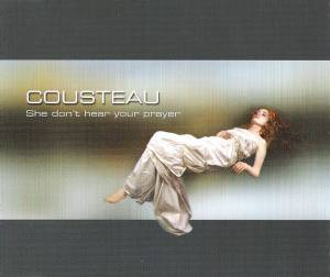 Cover - Cousteau: She Don't Hear Your Prayer