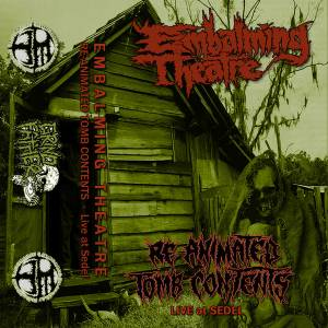 Embalming Theatre: Re-Animated Tomb Contents - Live At Sedel - Cover